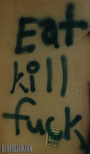 eat kill fuck